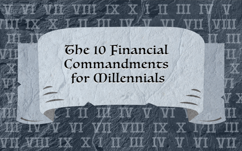 The 10 Financial Commandments for Millennials